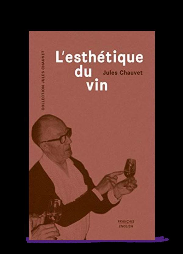 l'esthétique du vin Jules Chauvet