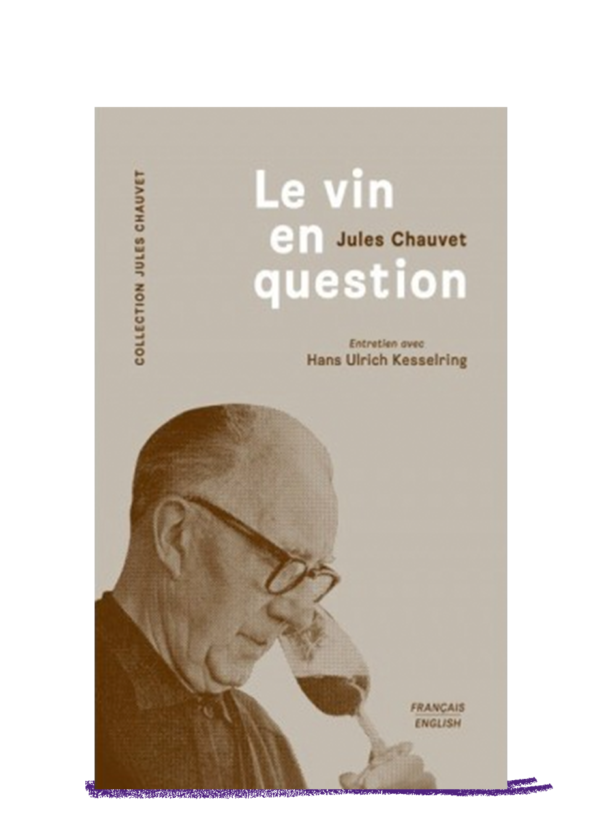 le vin en question Jules Chauvet